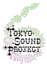 Tokyo Sound Project VOL.6 - The Soothing Music is coming from TOKYO BAY